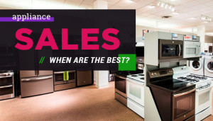 When Are The Best Appliance Sales