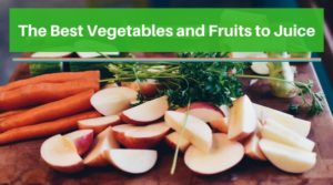 best vegetables and fruits to juice