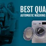 Automatic Washing Machines to make Laundry Fun