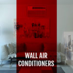 Wall Air Conditioners you need to get right now