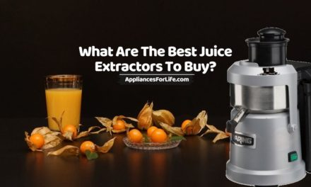 What Are The Best Juice Extractors To Buy?