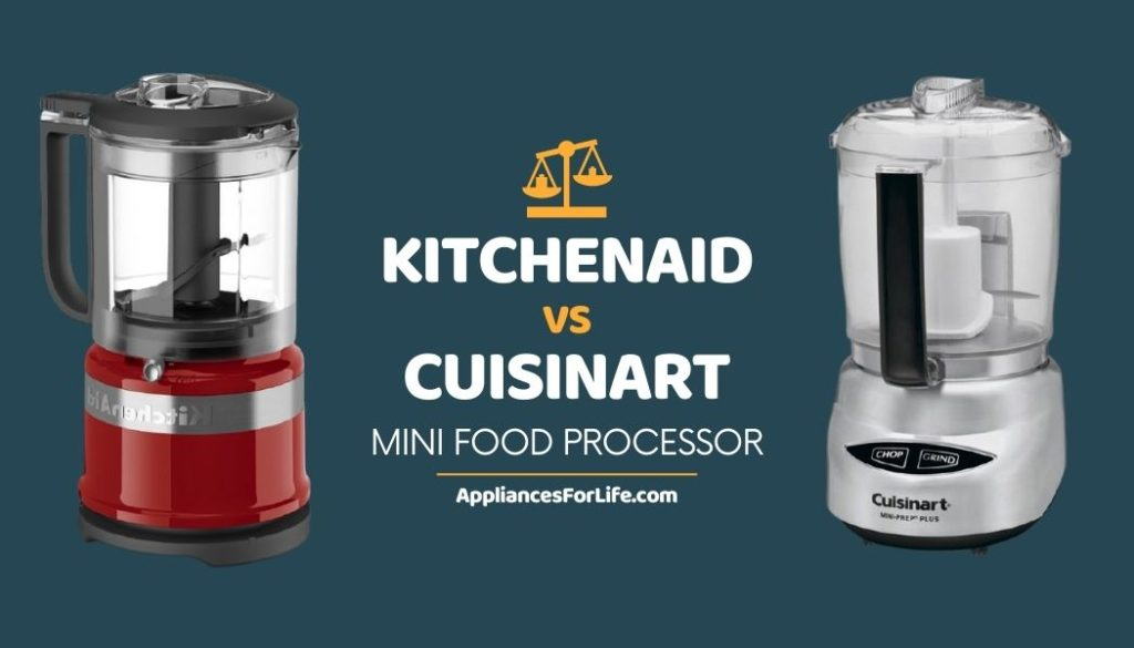 DIFFERENCE BETWEEN KITCHENAID vs CUISINART