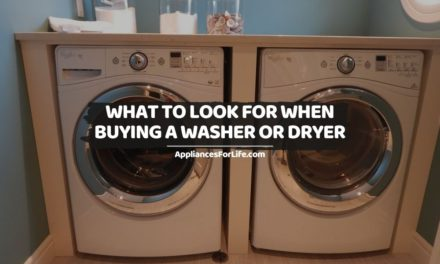 What to Look for When Buying a Washer or Dryer
