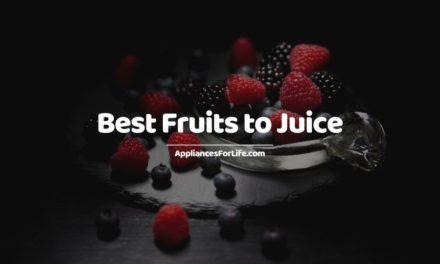 Top 9 Best Fruits to Juice