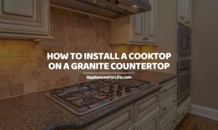 How to install cooktop on granite countertop
