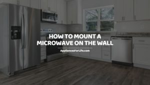 HOW TO MOUNT A MICROWAVE ON THE WALL