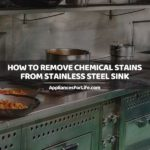 HOW TO REMOVE CHEMICAL STAINS FROM STAINLESS STEEL SINK