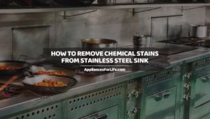 AFL HOW TO REMOVE CHEMICAL STAINS FROM STAINLESS STEEL SINK