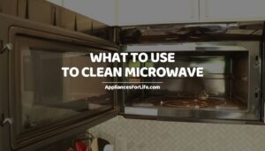 WHAT TO USE TO CLEAN MICROWAVE