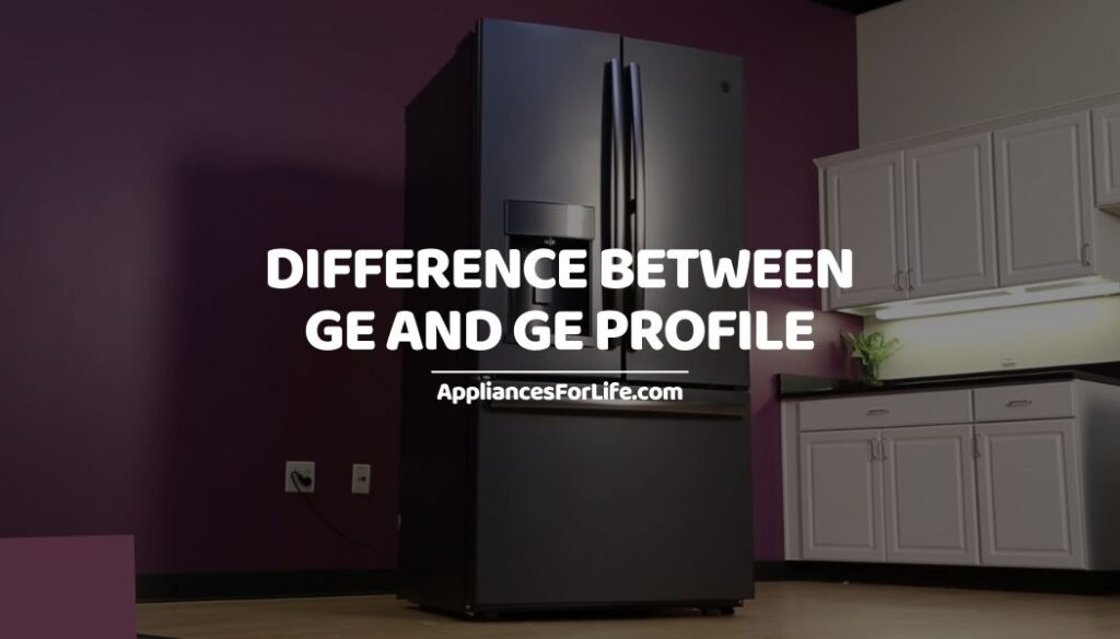 Difference between GE and GE profile