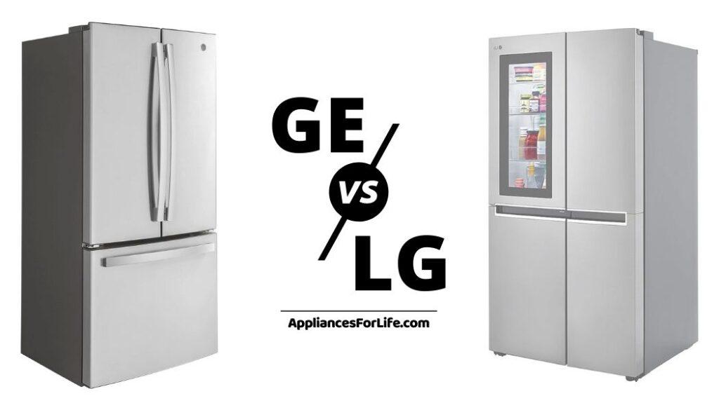 GE vs LG refrigerator
