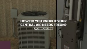 How Do You Know if Your Central Air Needs Freon