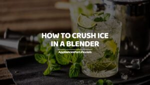 How To Crush Ice In A Blender