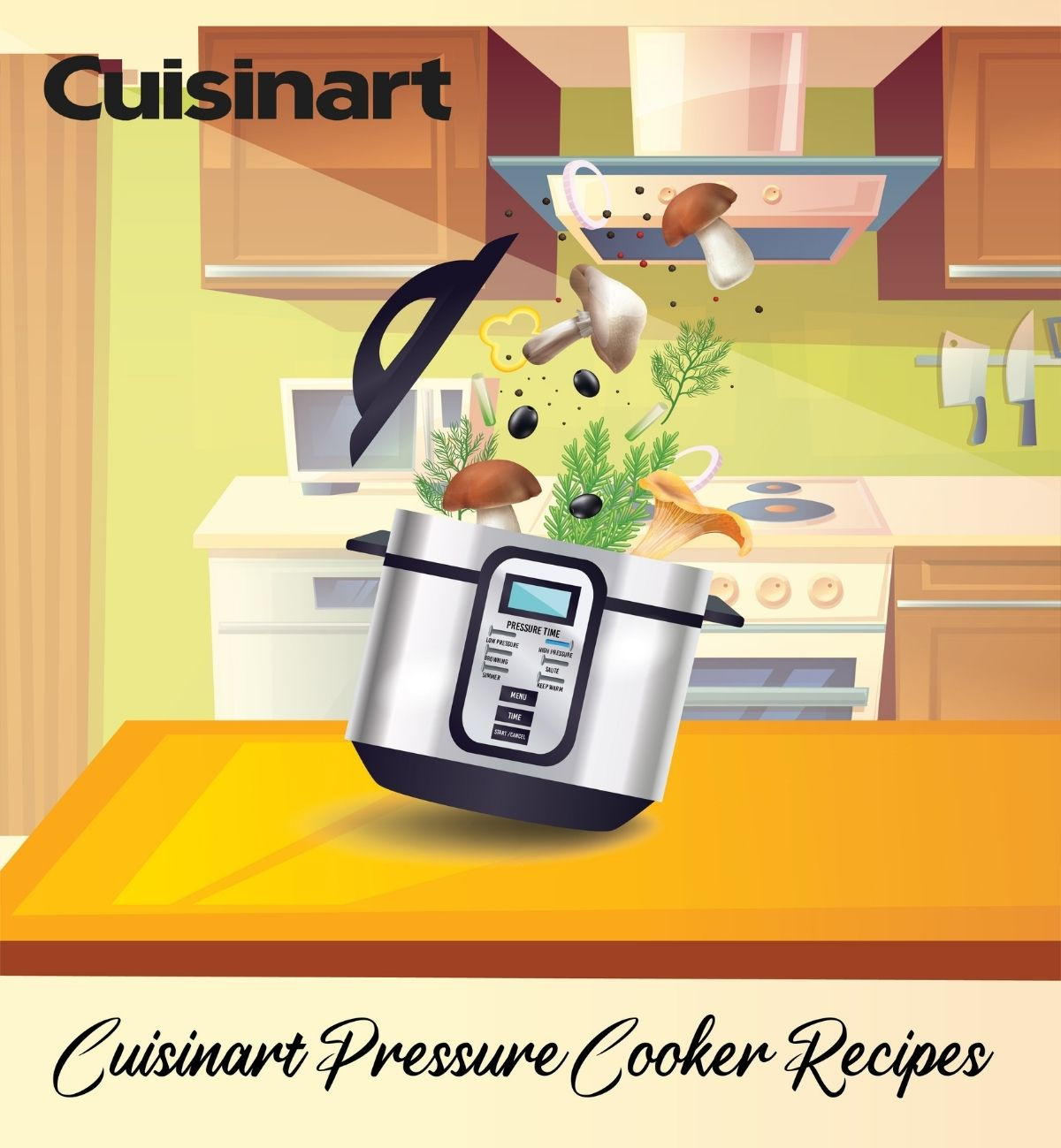 Cuisinart Pressure Cooker Recipes to Amaze Your Taste Buds-01